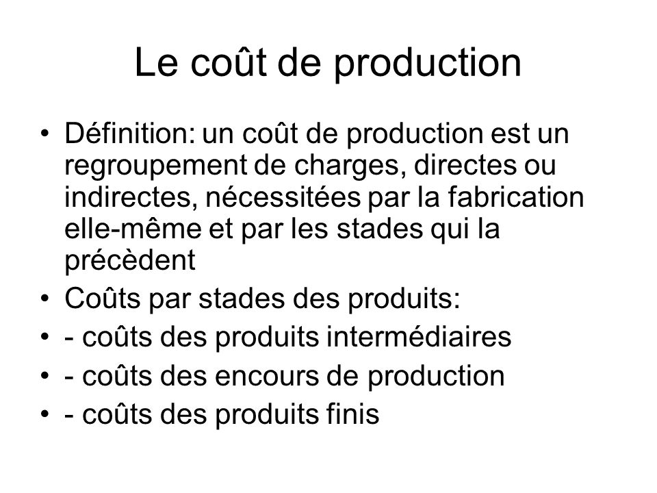 Le coût de production