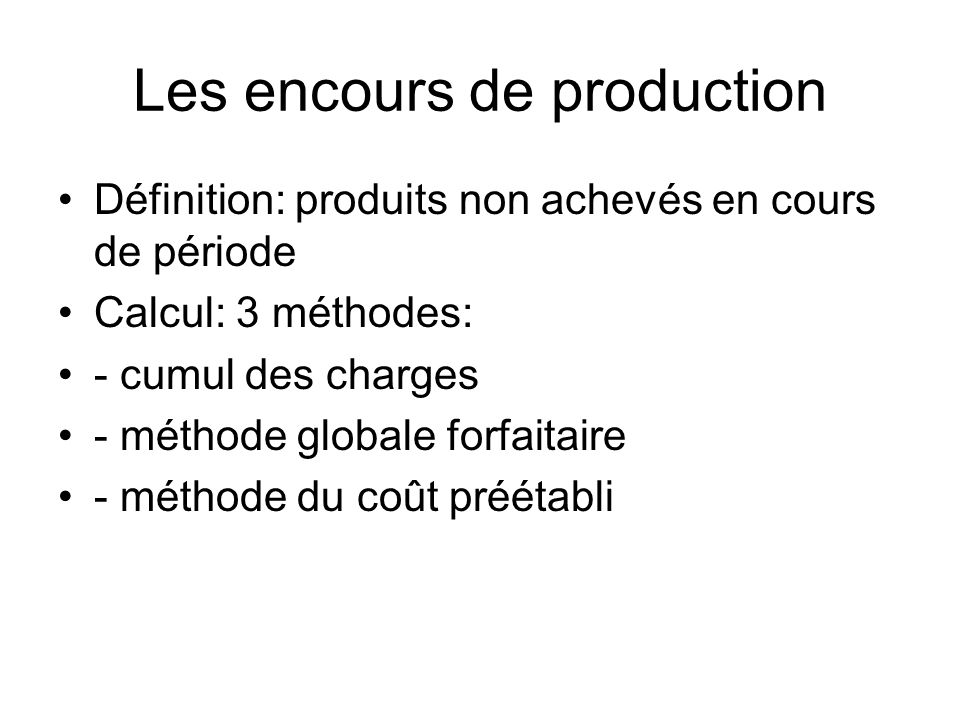 Les encours de production