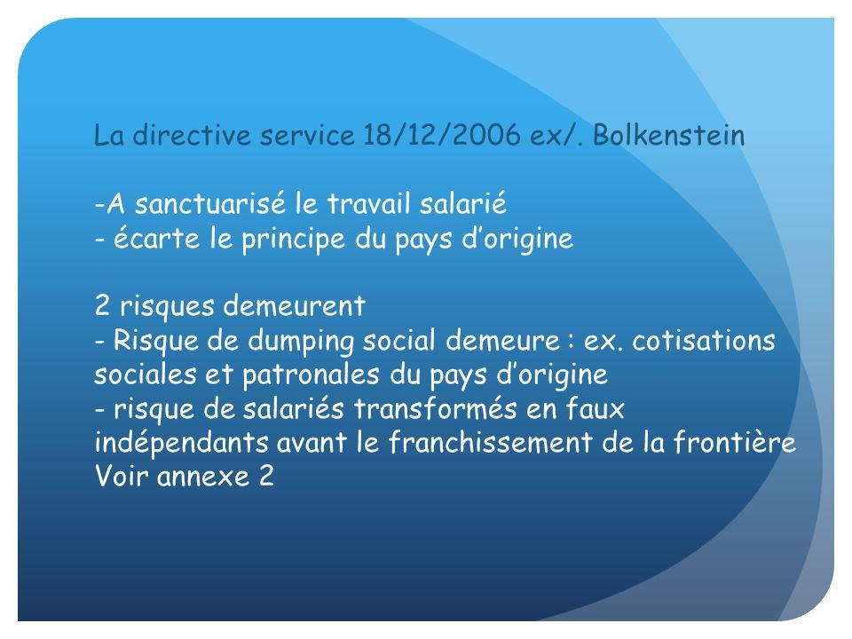 La directive service 18/12/2006 ex/. Bolkenstein