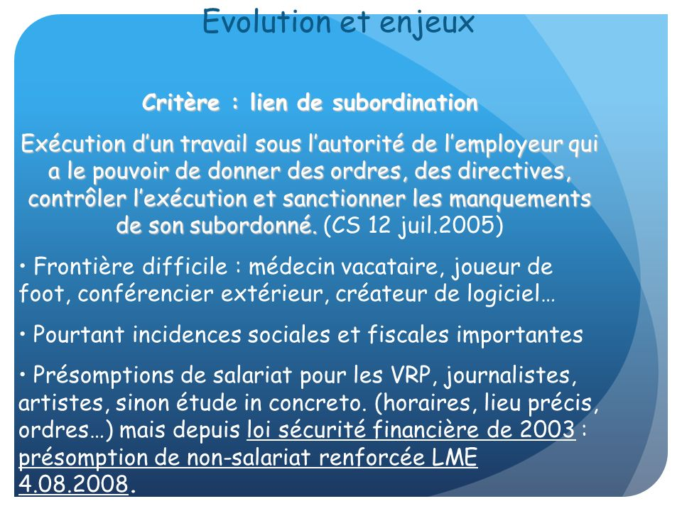 Critère : lien de subordination