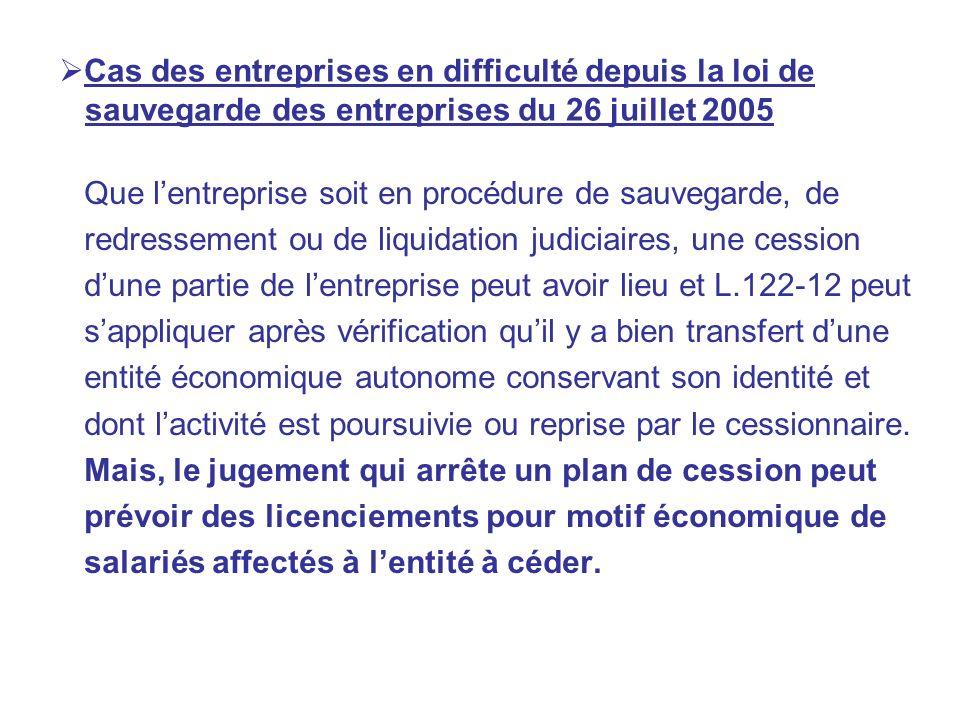 Cas des entreprises en difficulté depuis la loi de sauvegarde des entreprises du 26 juillet 2005