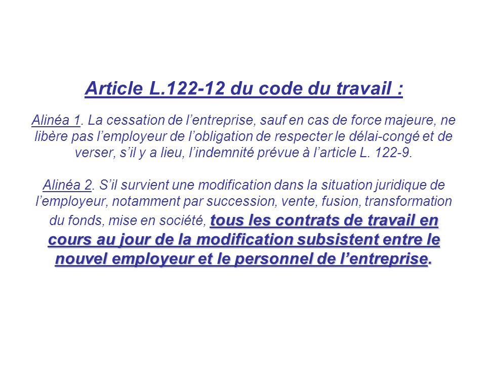 Article L. 122-12 du code du travail : Alinéa 1