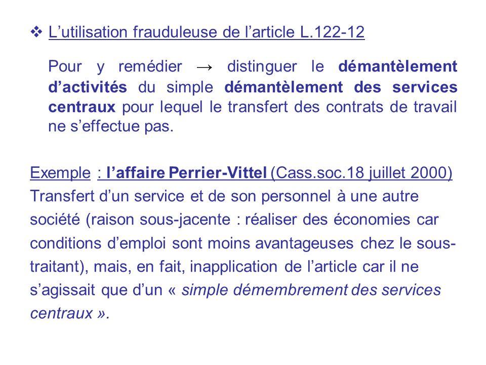 L'utilisation frauduleuse de l'article L.122-12