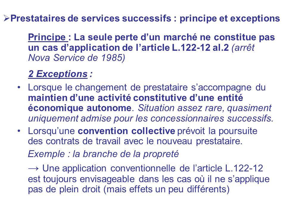 Prestataires de services successifs : principe et exceptions