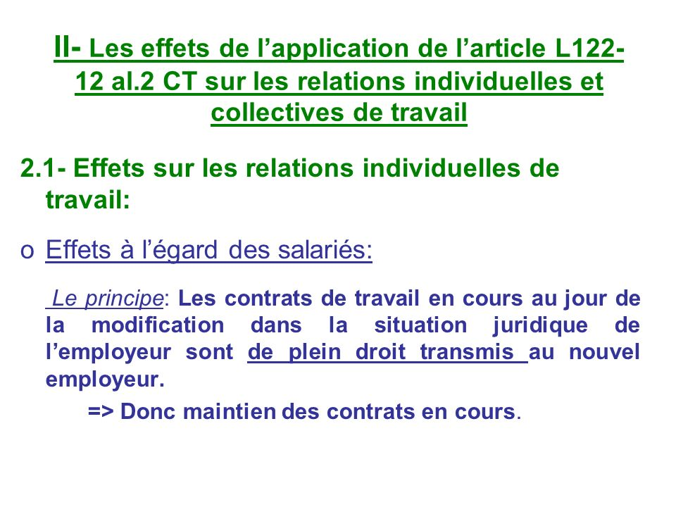 II- Les effets de l'application de l'article L122-12 al