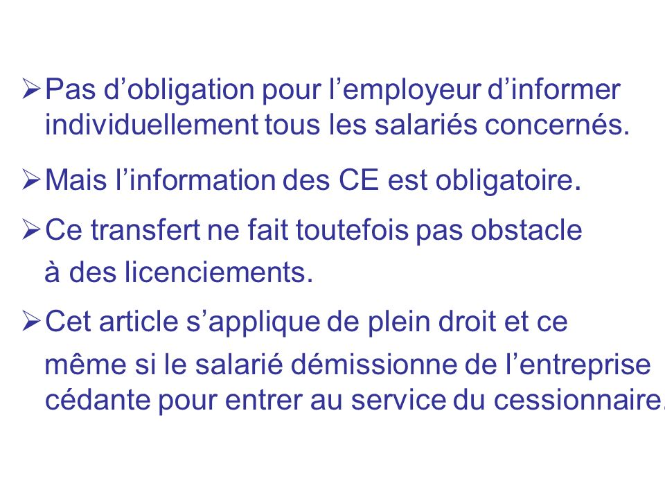 Pas d'obligation pour l'employeur d'informer individuellement tous les salariés concernés.