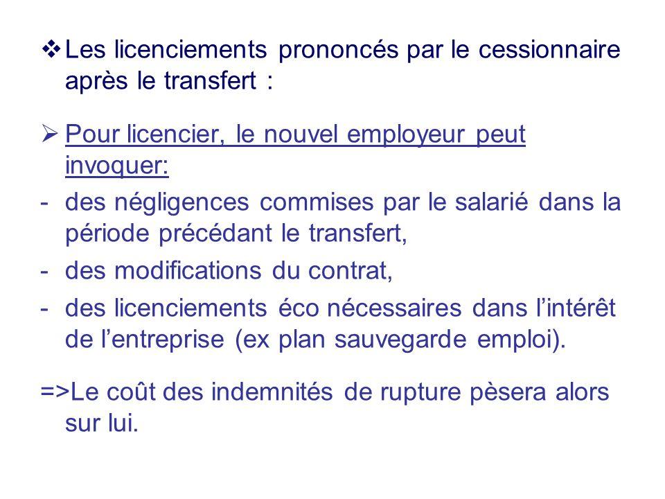 Les licenciements prononcés par le cessionnaire après le transfert :