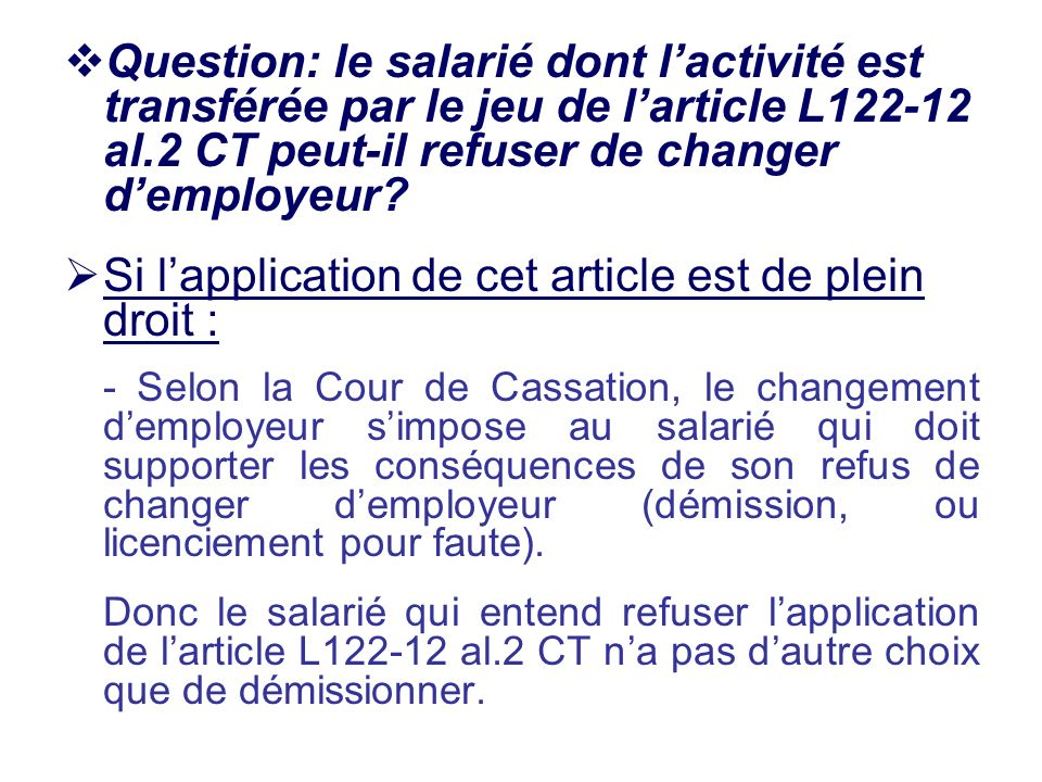 Si l'application de cet article est de plein droit :
