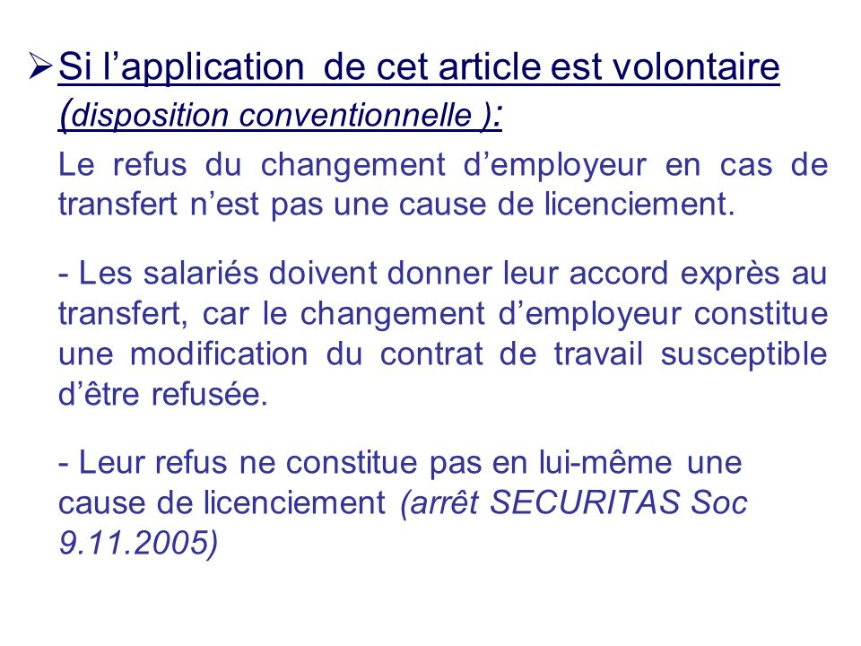 Si l'application de cet article est volontaire (disposition conventionnelle ):