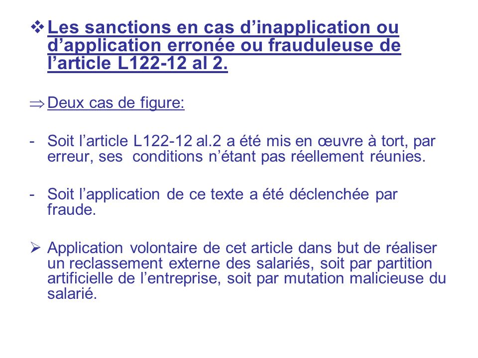 Les sanctions en cas d'inapplication ou d'application erronée ou frauduleuse de l'article L122-12 al 2.