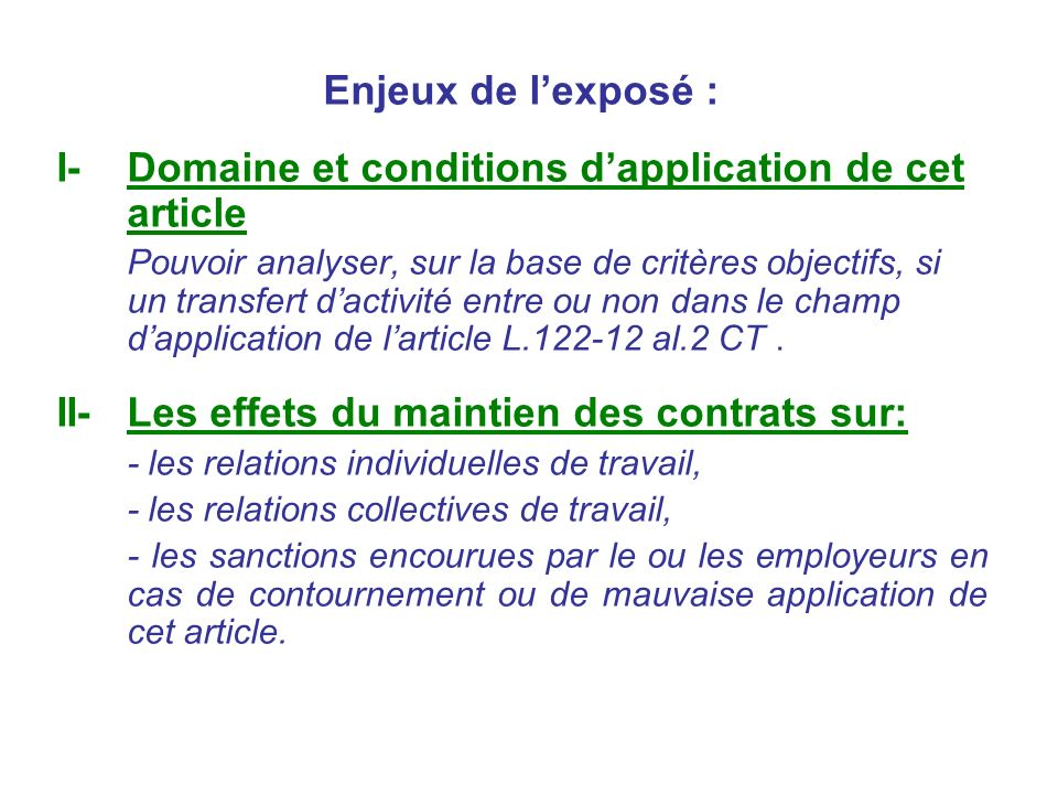 I- Domaine et conditions d'application de cet article