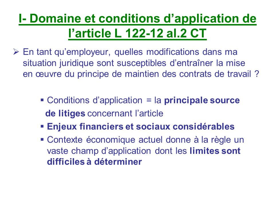 I- Domaine et conditions d'application de l'article L 122-12 al.2 CT