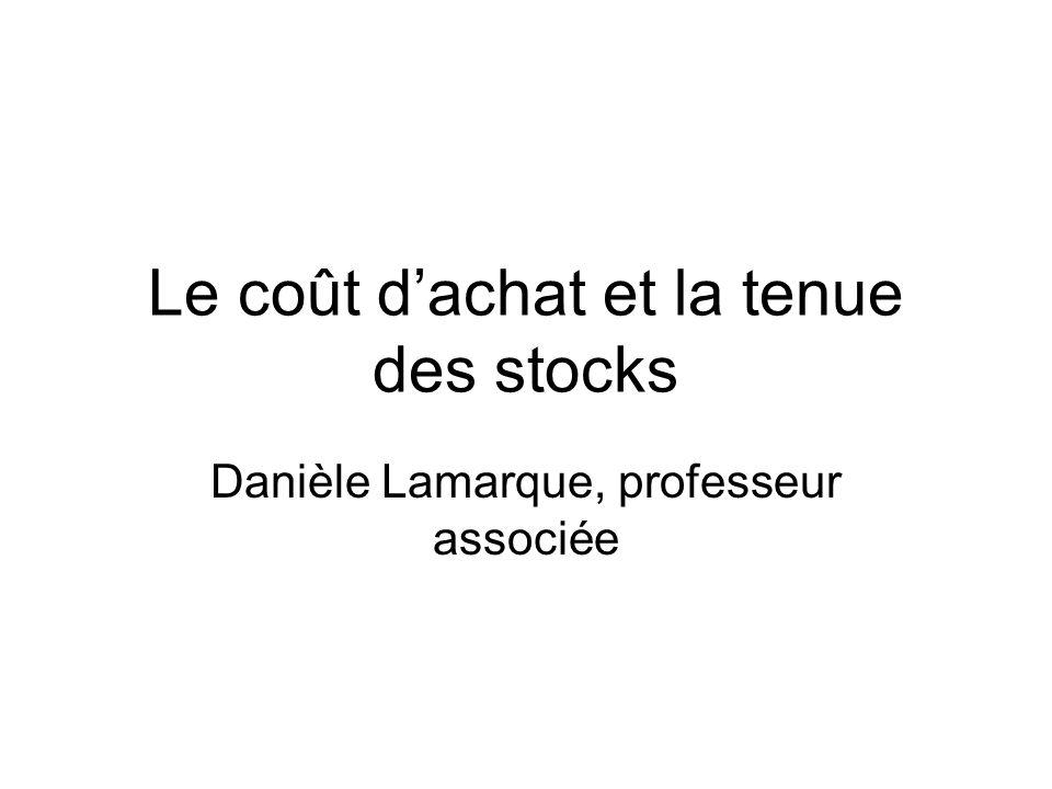 Le coût d'achat et la tenue des stocks