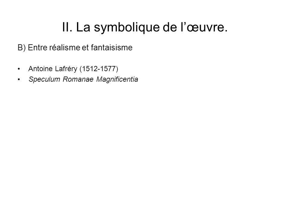 II. La symbolique de l'œuvre.