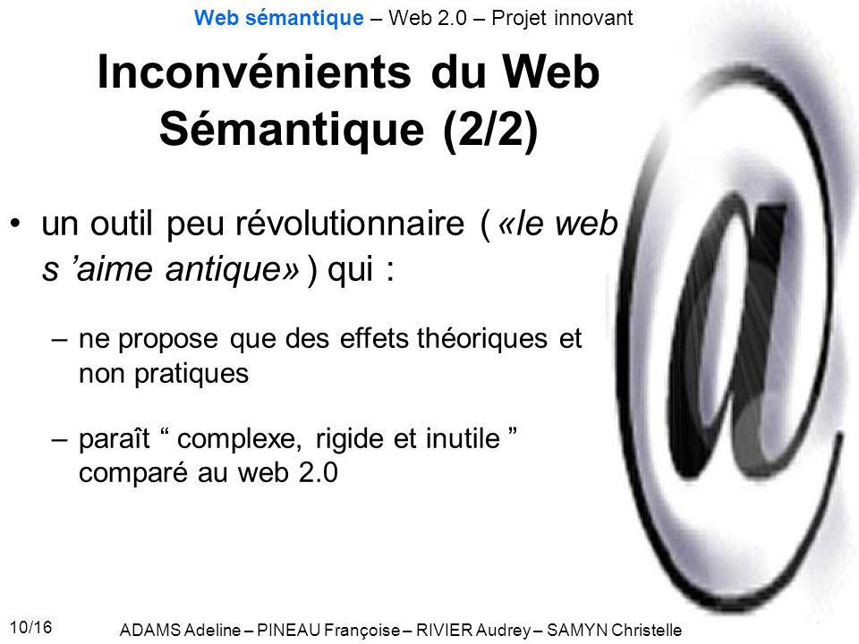 Inconvénients du Web Sémantique (2/2)