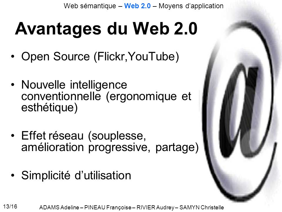 Avantages du Web 2.0 Open Source (Flickr,YouTube)