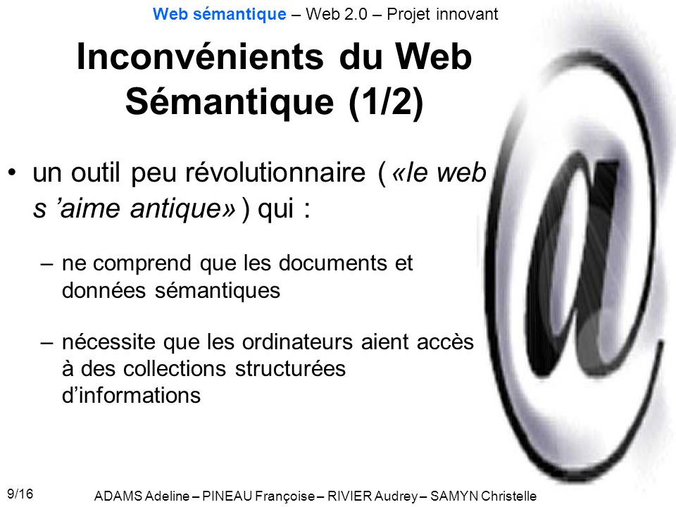 Inconvénients du Web Sémantique (1/2)