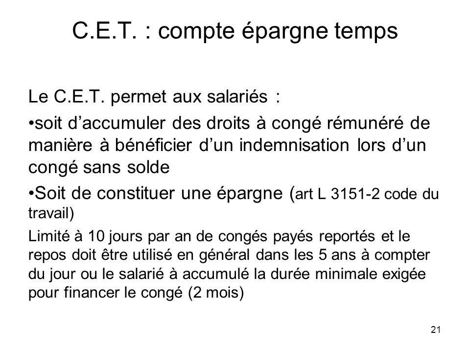 C.E.T. : compte épargne temps