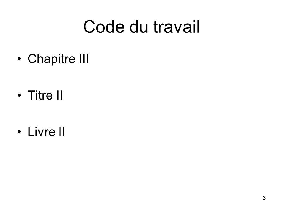 Code du travail Chapitre III Titre II Livre II