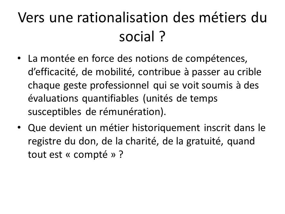 Vers une rationalisation des métiers du social