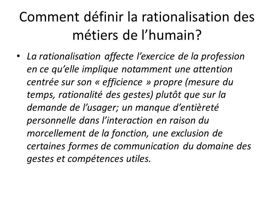 Comment définir la rationalisation des métiers de l'humain
