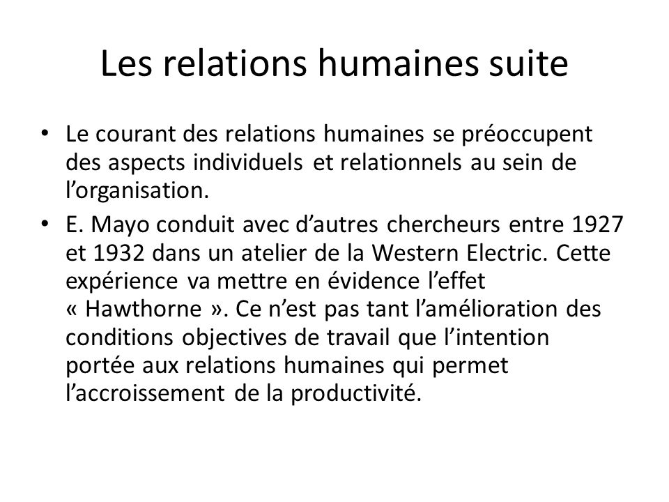 Les relations humaines suite
