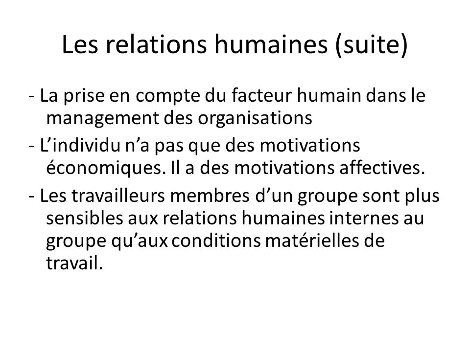 Les relations humaines (suite)