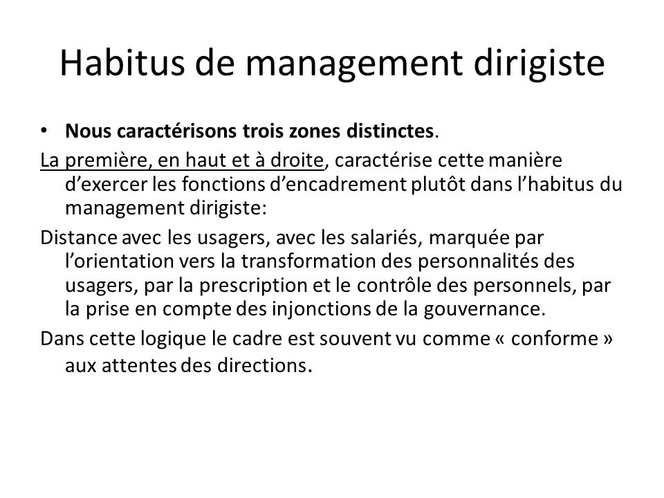 Habitus de management dirigiste