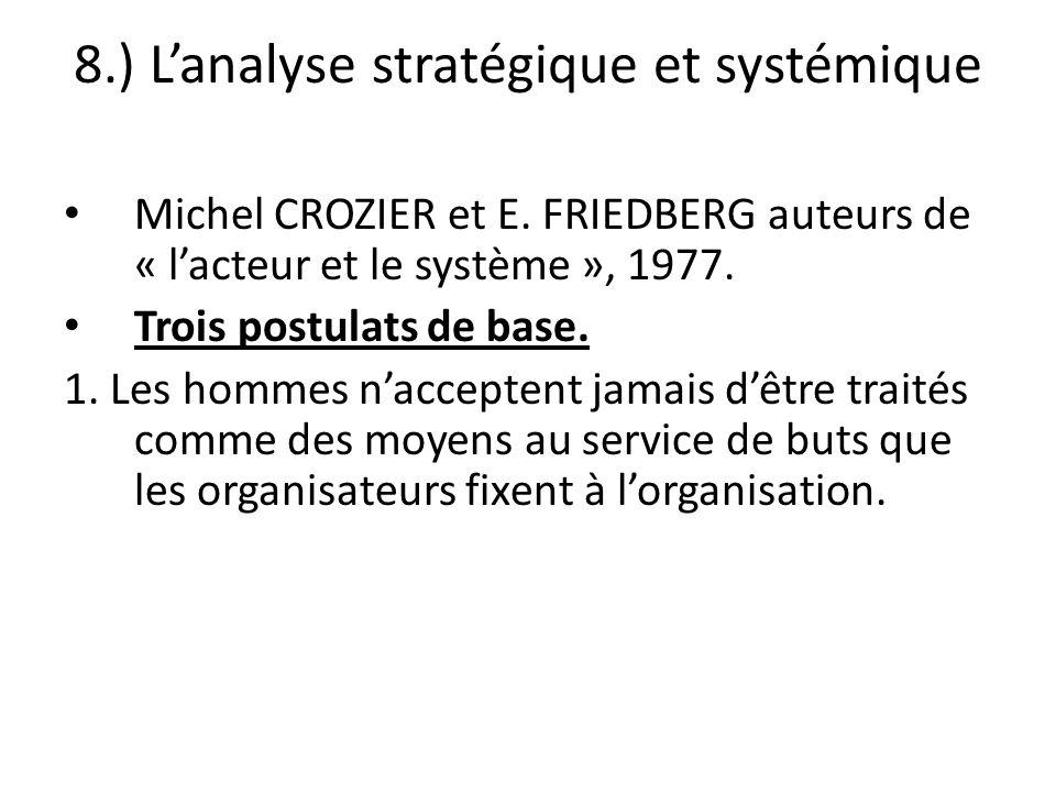 8.) L'analyse stratégique et systémique