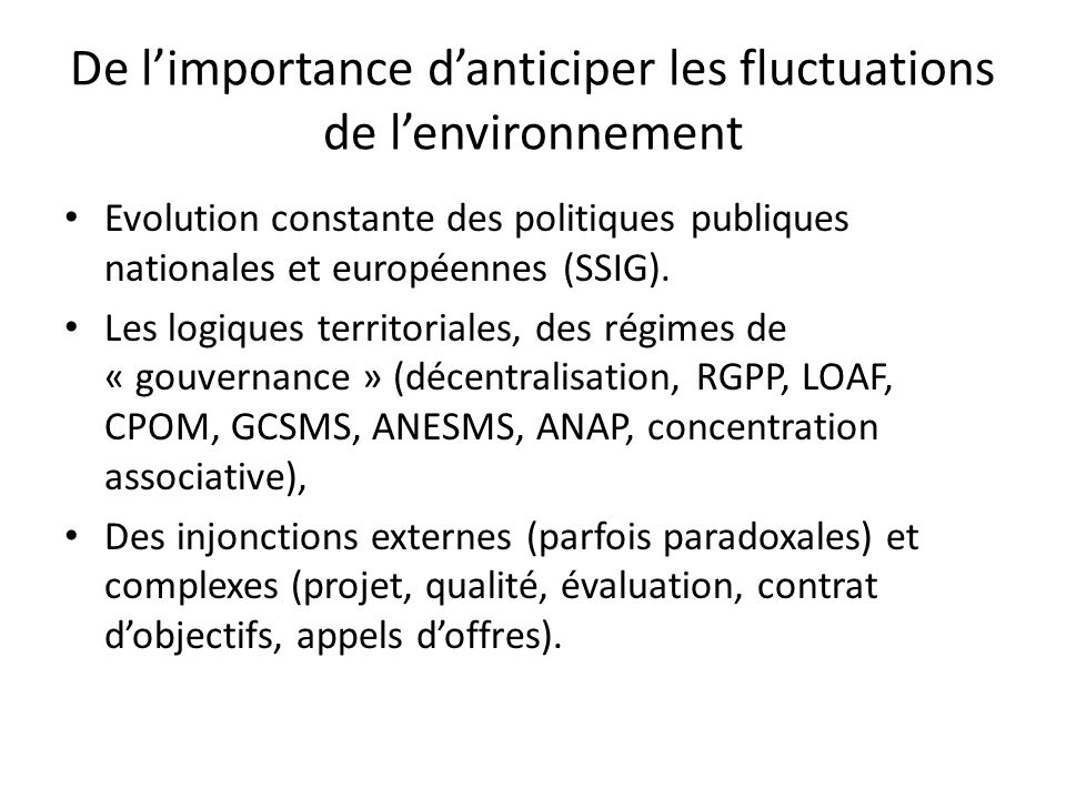 De l'importance d'anticiper les fluctuations de l'environnement