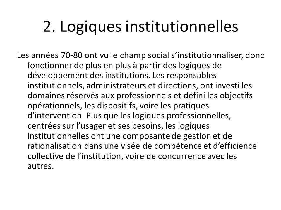 2. Logiques institutionnelles