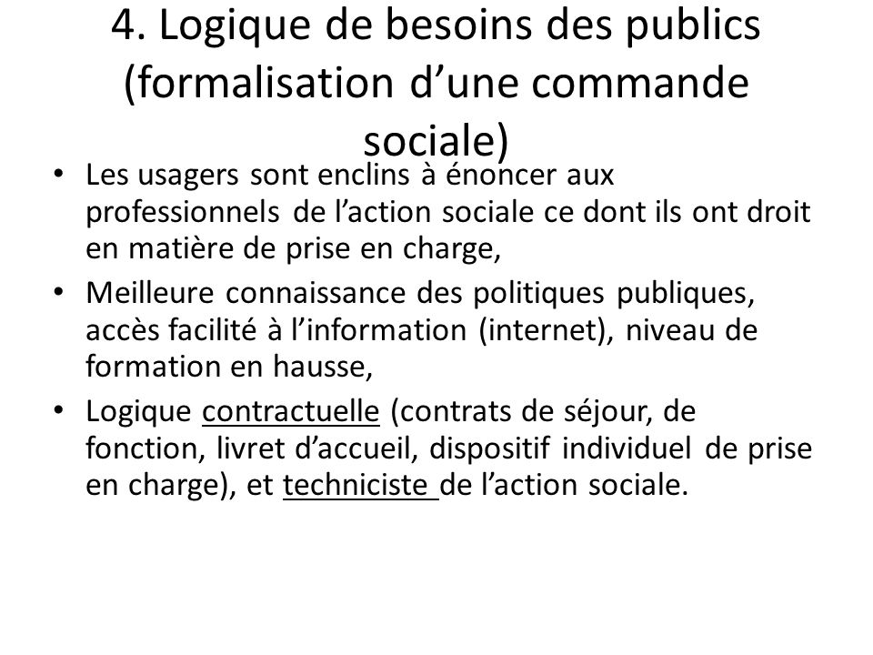4. Logique de besoins des publics (formalisation d'une commande sociale)