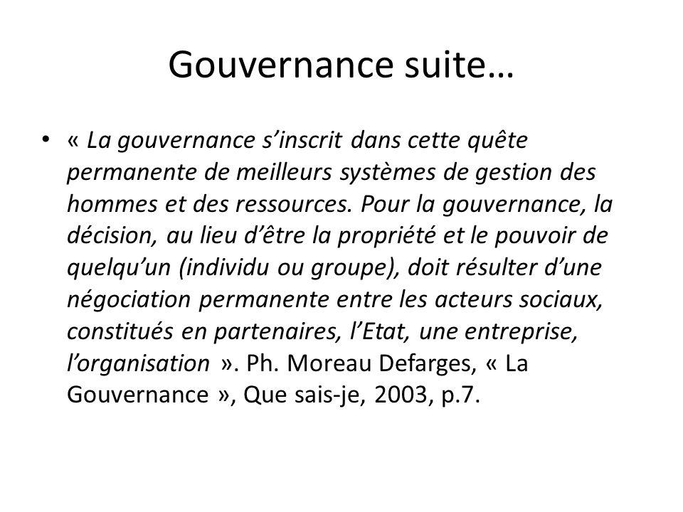 Gouvernance suite…