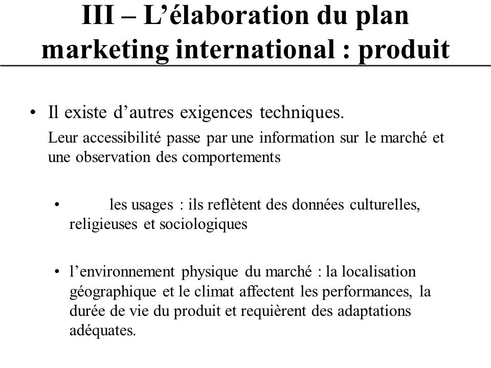 III – L'élaboration du plan marketing international : produit