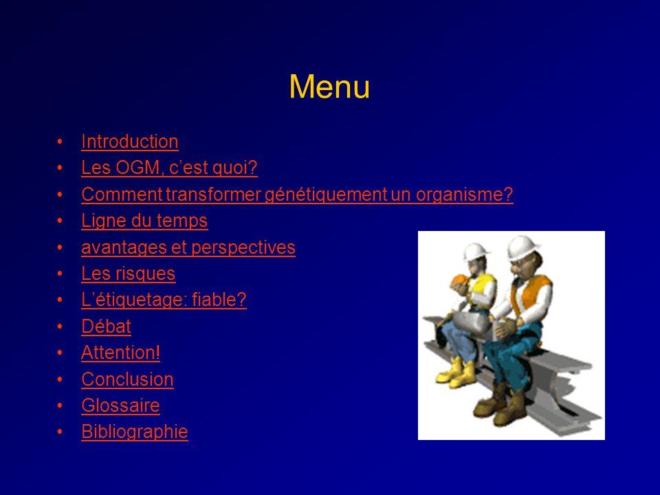 Menu Introduction Les OGM, c'est quoi