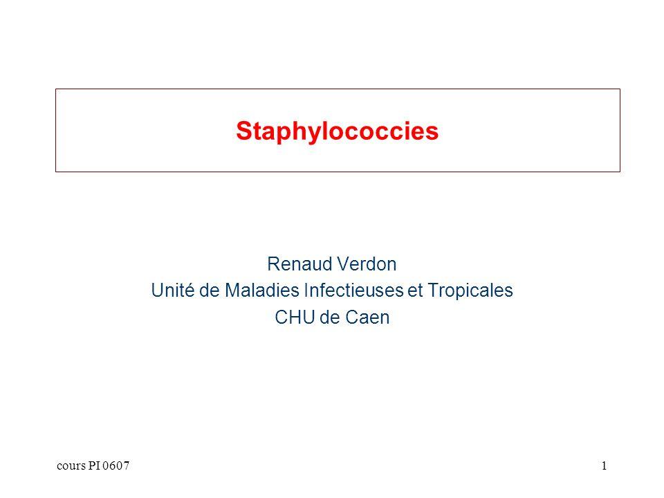 Renaud Verdon Unité de Maladies Infectieuses et Tropicales CHU de Caen