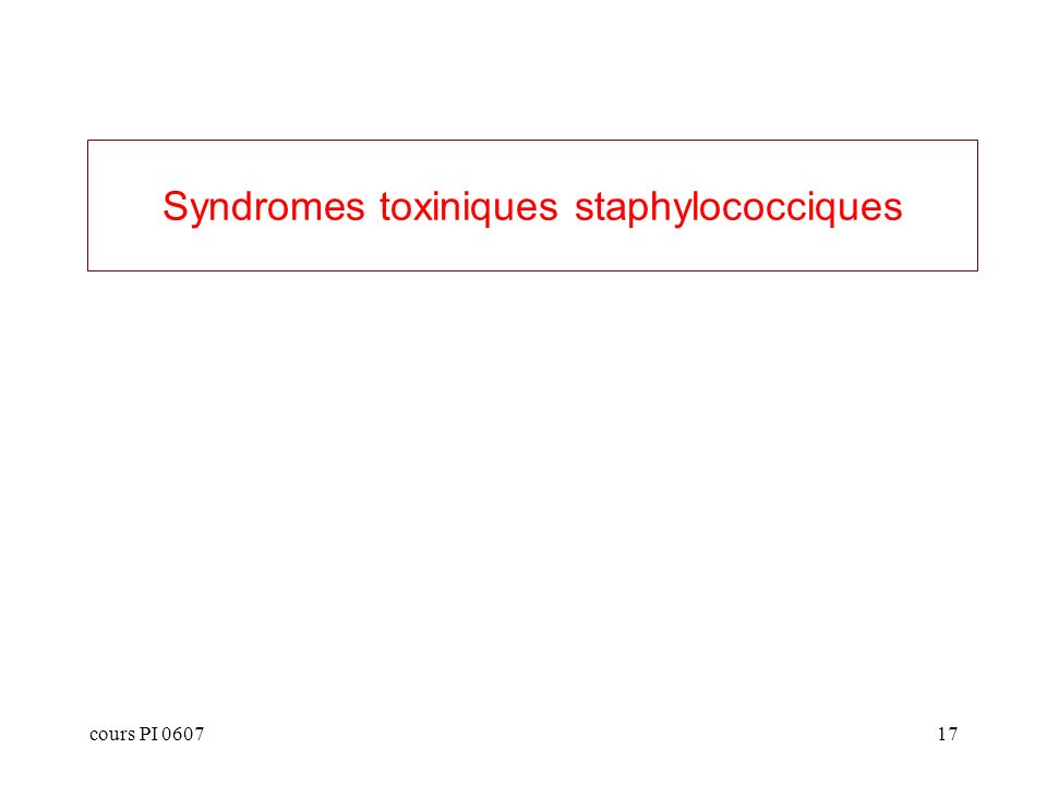 Syndromes toxiniques staphylococciques