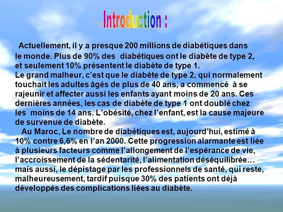 Actuellement, il y a presque 200 millions de diabétiques dans