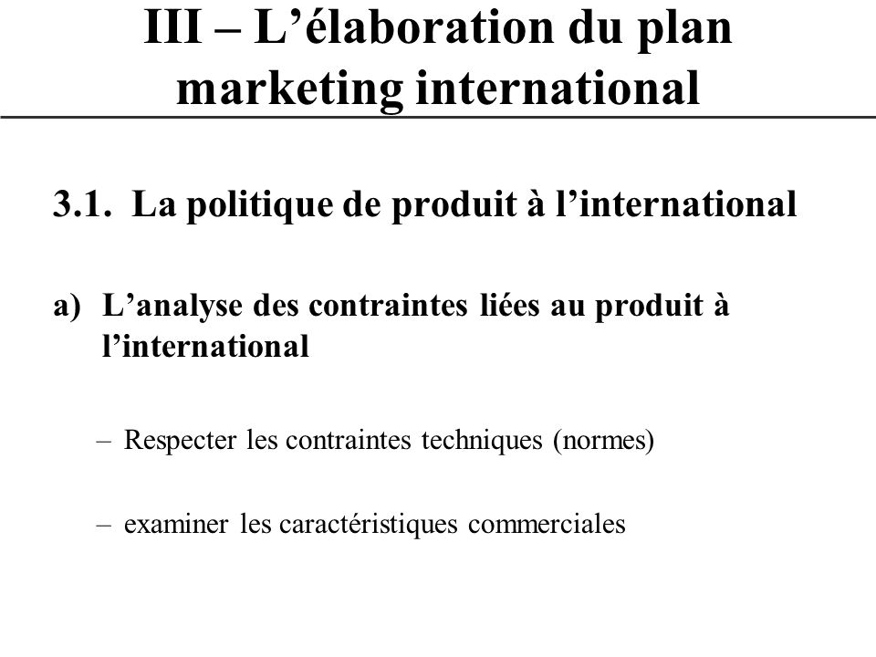 III – L'élaboration du plan marketing international