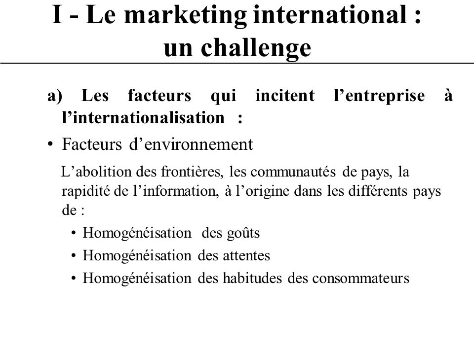 I - Le marketing international : un challenge