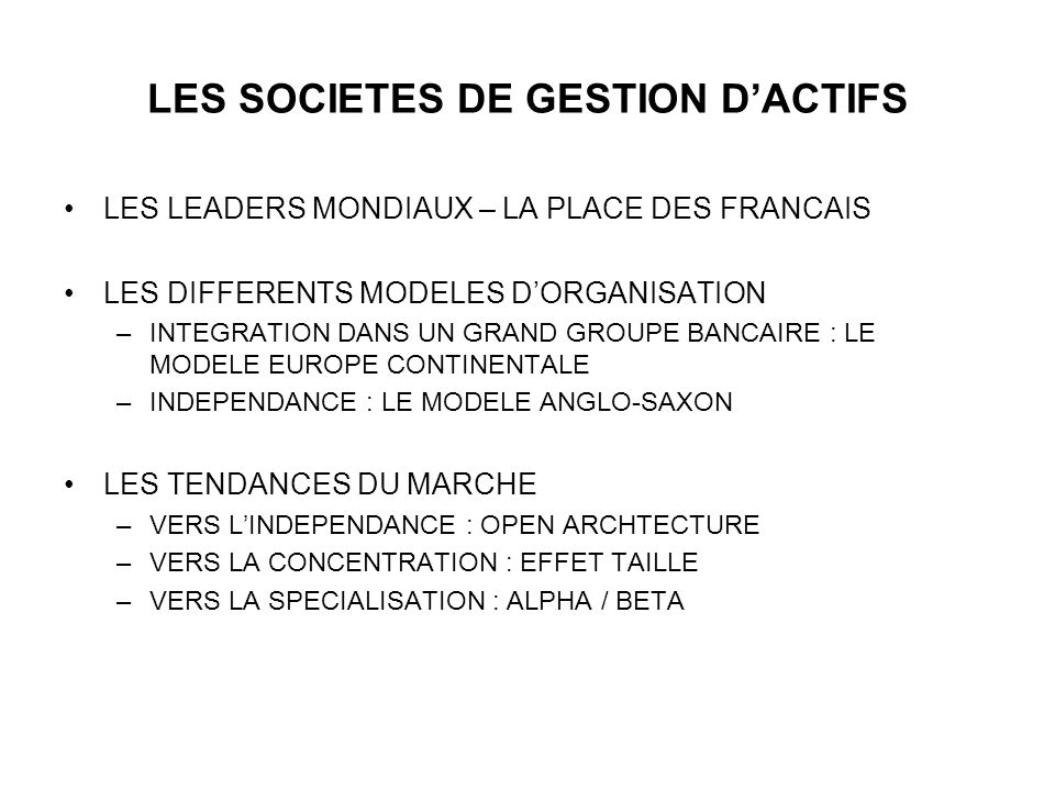 LES SOCIETES DE GESTION D'ACTIFS
