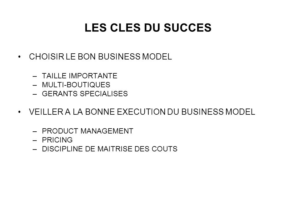 LES CLES DU SUCCES CHOISIR LE BON BUSINESS MODEL