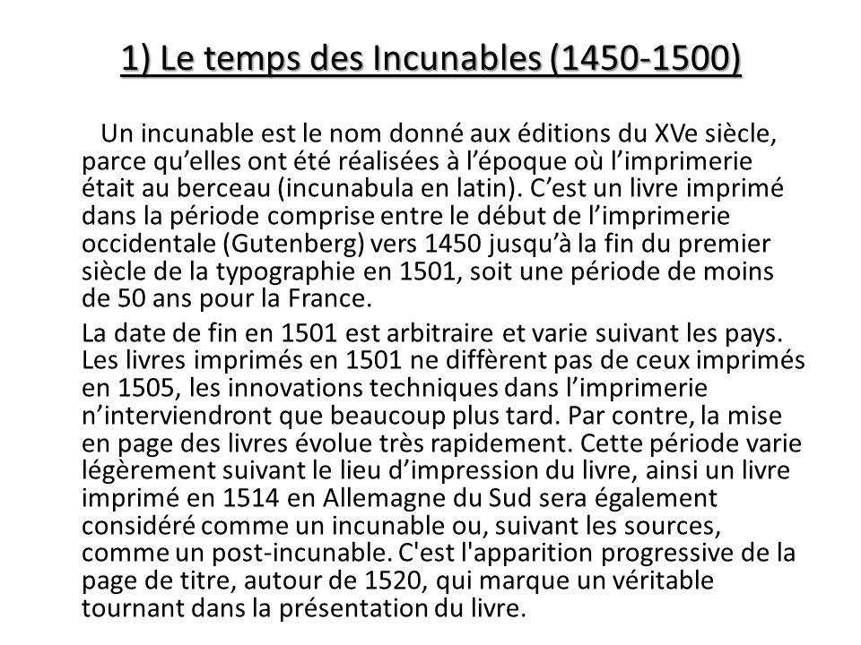 1) Le temps des Incunables (1450-1500)