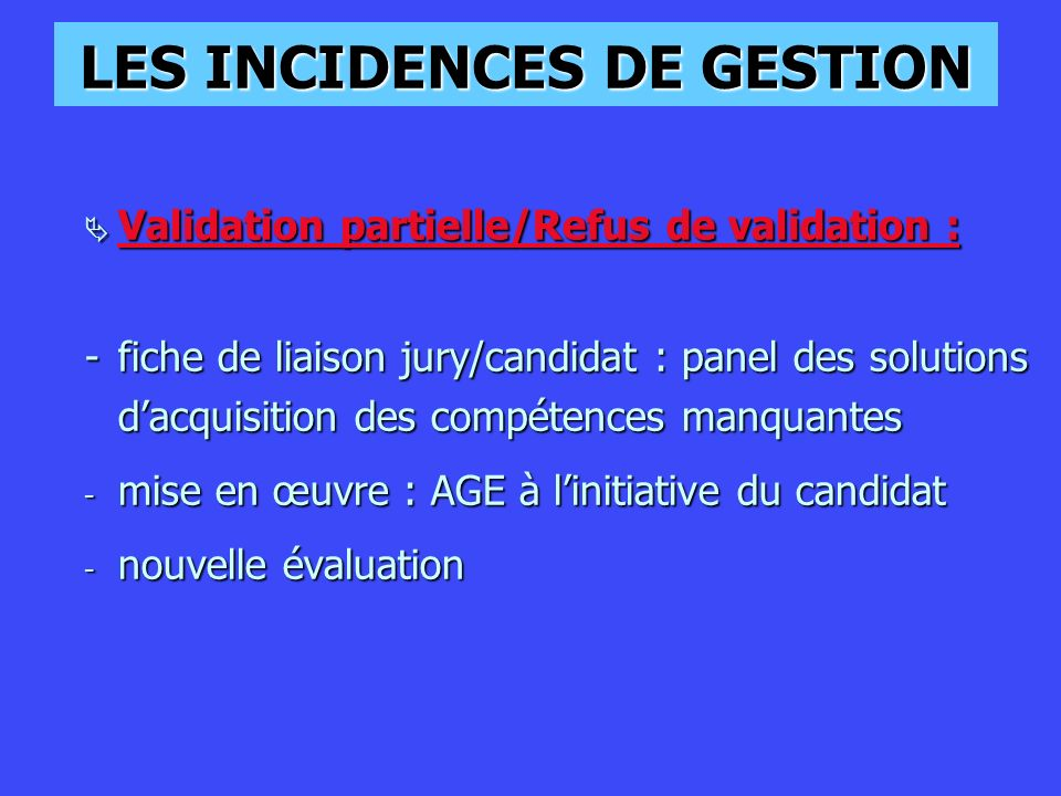 LES INCIDENCES DE GESTION