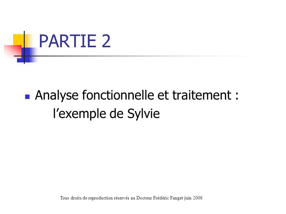 PARTIE 2 Analyse fonctionnelle et traitement : l'exemple de Sylvie