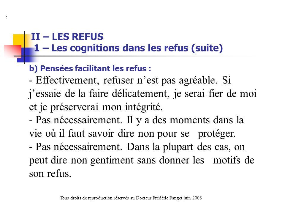 II – LES REFUS 1 – Les cognitions dans les refus (suite)