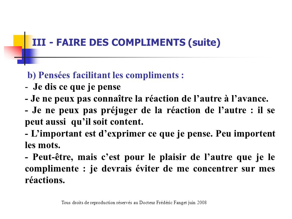 III - FAIRE DES COMPLIMENTS (suite)