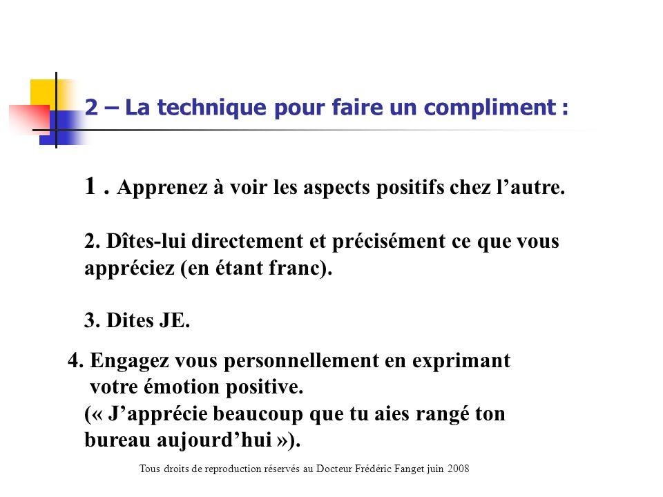 2 – La technique pour faire un compliment :