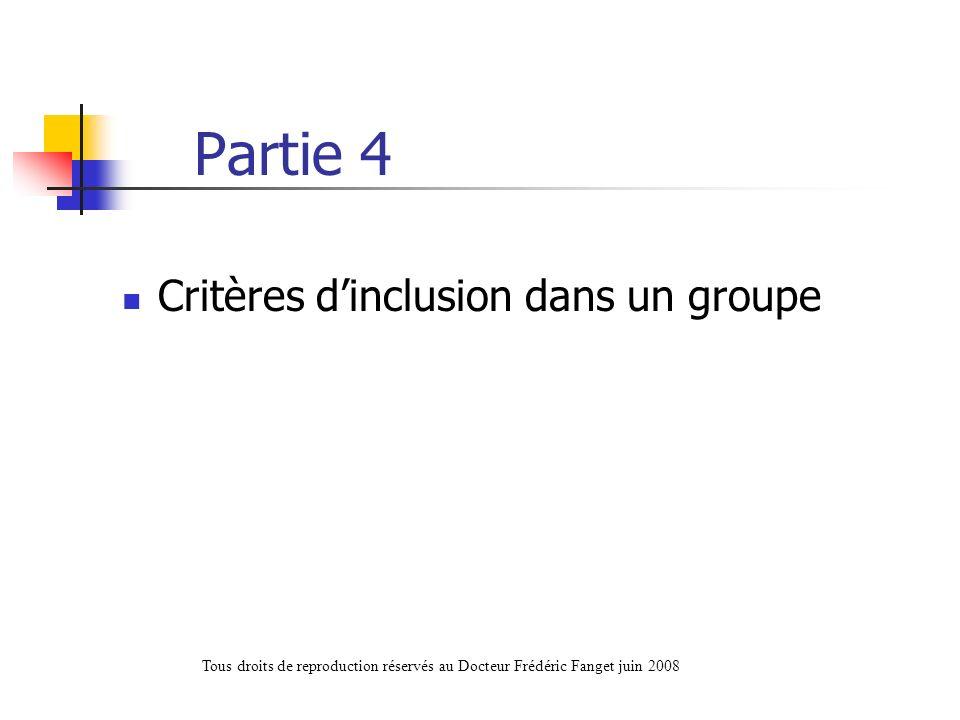 Partie 4 Critères d'inclusion dans un groupe