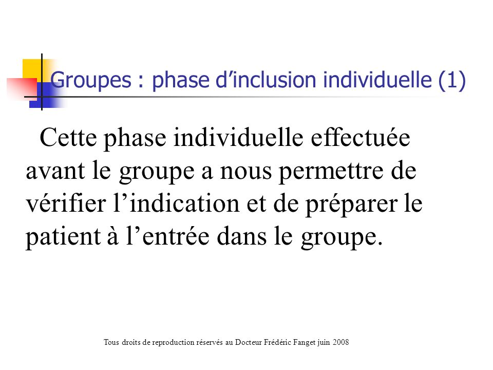 Groupes : phase d'inclusion individuelle (1)